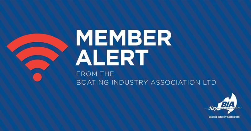BIA Member Alert photo copyright BIA taken at  and featuring the Marine Industry class