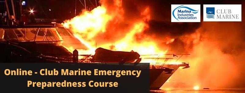 (Online) Club Marine Emergency Preparedness Course - photo © Marina Industries Association