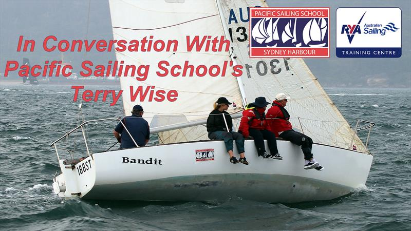 In conversation with Pacific Sailing School's Terry Wise - photo © Pacific Sailing School